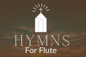 Hymns For Flute Mini Course